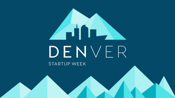 Weu0027re Excited To Host Several Denver Startup Week Sessions Throughout The  Week Of Sept. 24 28. Visit The Denver Startup Week Website For A Full List  Of ...
